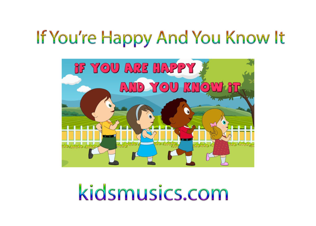 Kidsmusics Download If You Re Happy And You Know It Free Mp3 320kbps Zip Archive
