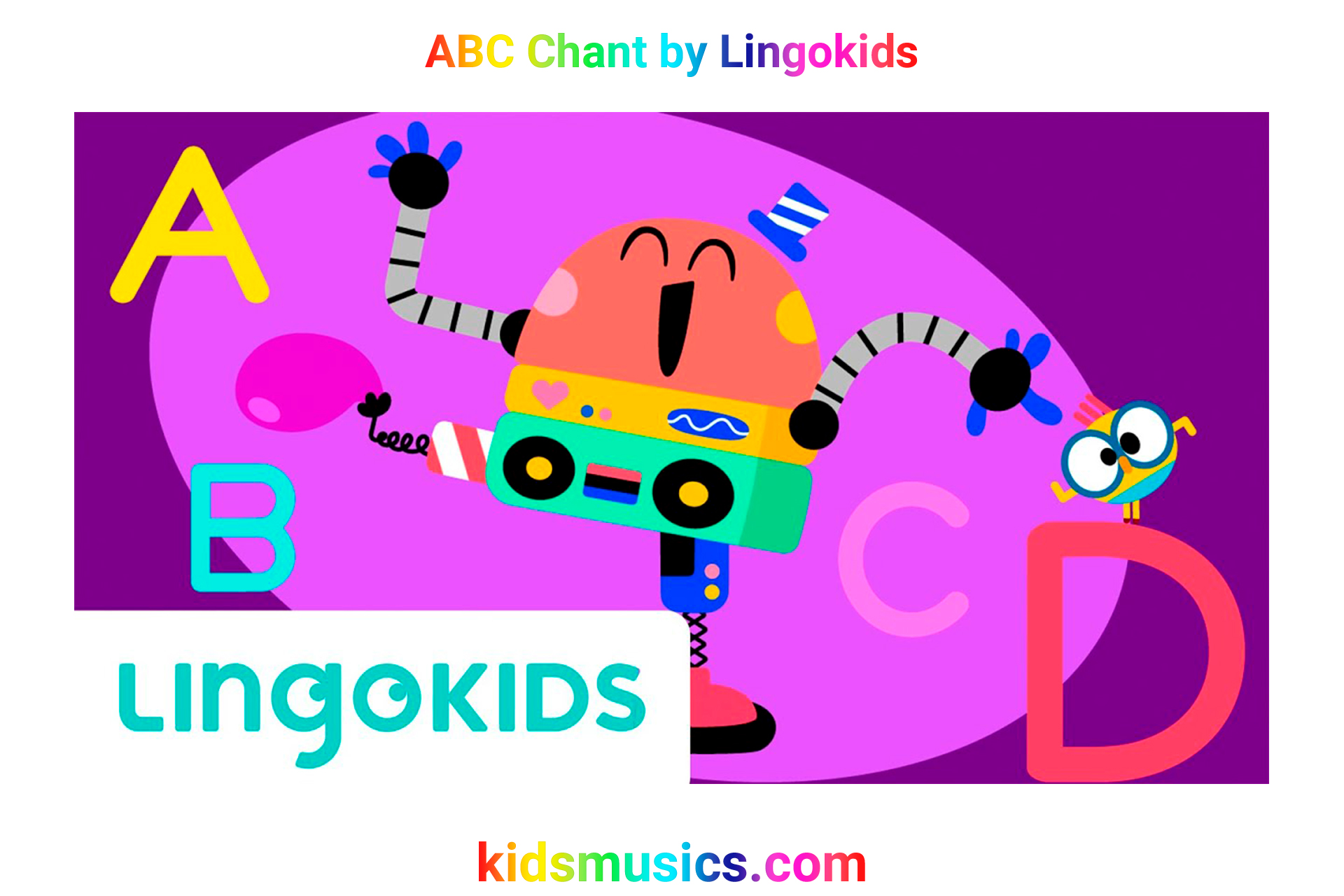Kidsmusics Abc Chant By Lingokids Free Download Mp4 Video 720p Mp3 Pdf Lyrics Kids Music