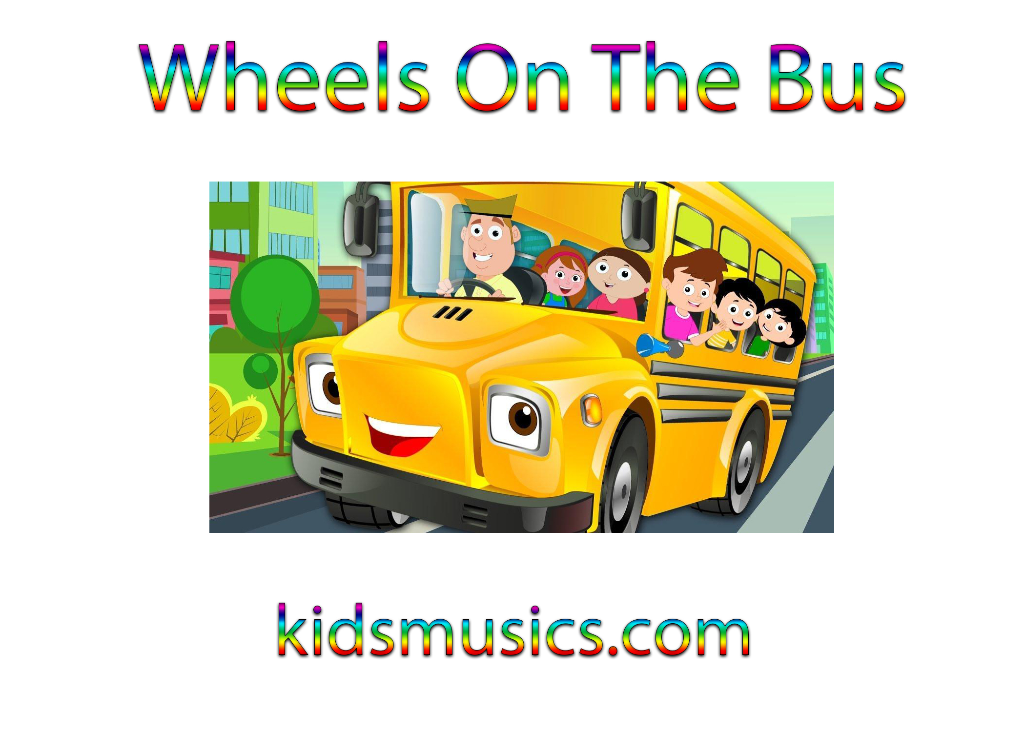 Kidsmusics Download Wheels On The Bus Free Mp3 320kbps Zip Archive