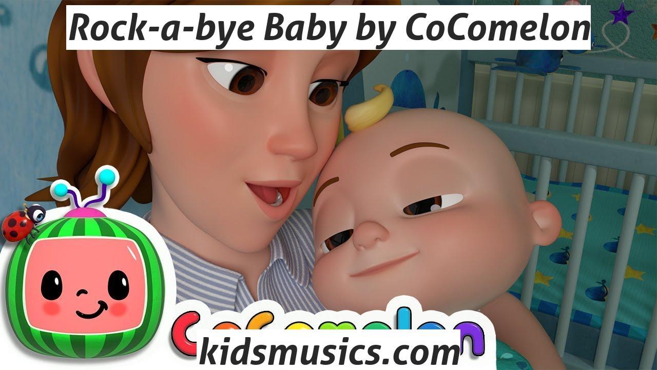 Kidsmusics Rock A Bye Baby By Cocomelon Free Download Mp4 Video 720p Mp3 Pdf Lyrics Kids Music