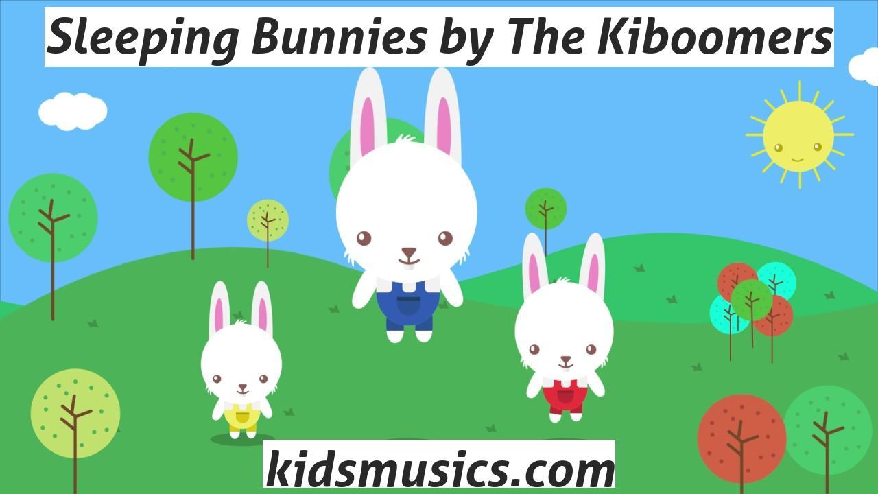 Sleeping Bunnies By The Kiboomers Free