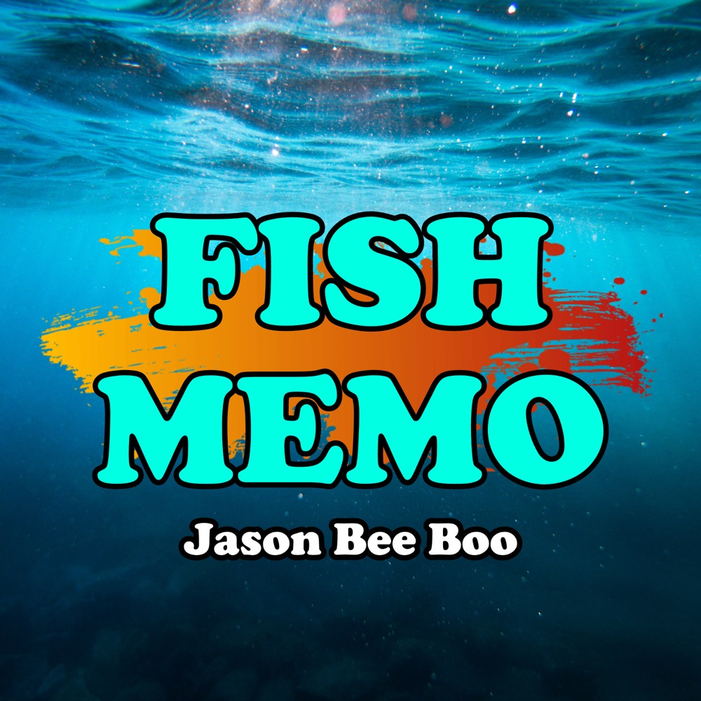 Kidsmusics Download Memo The Fish By Jason Bee Boo Free Mp3 Zip Archive Flac